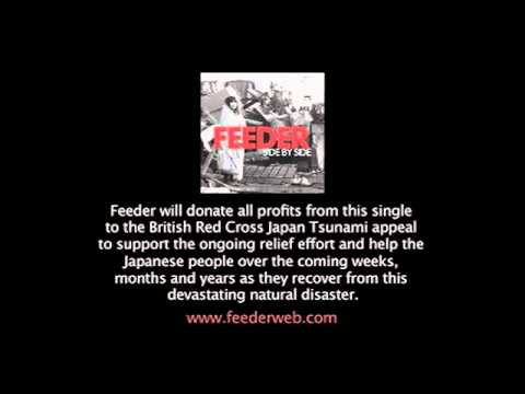 Feeder - Side By Side (Japan Tsunami disaster appeal)