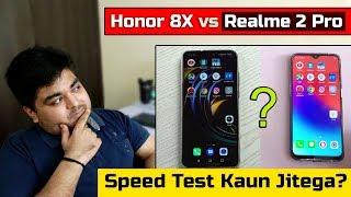 Honor 8X vs Realme 2 Pro Speed Test Comparison - DO TRENDING SMARTPHONES KA SPEED TEST