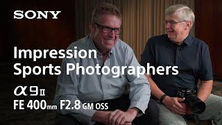 Sony | α | α9 & SEL400F28GM | Testimonials by Bob Martin & Nick Didlick