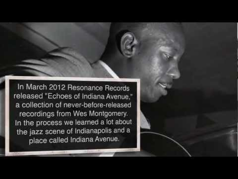 Wes Montgomery: Echoes of Indiana Avenue: All About The Avenue