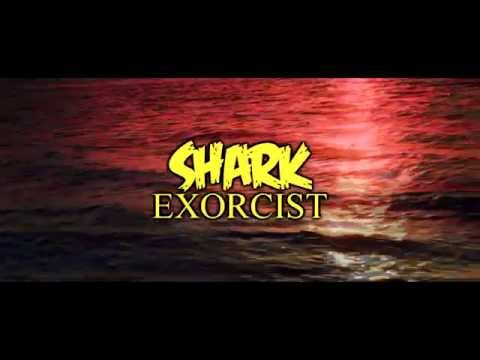 SHARK EXORCIST(2015) Trailer