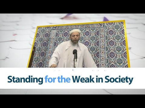 Standing for the Weak in Society