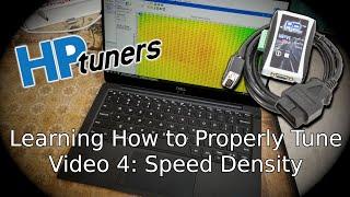 Speed Density Tuning, Tuning Series Vol 4, HP Tuners