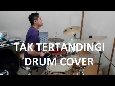 Tak Tertandingi Drum Cover