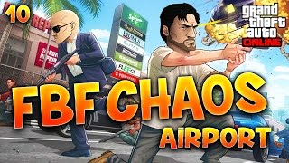 Fanta et Bob dans GTA V - Ep. 10 : FBF CHAOS, AIRPORT !