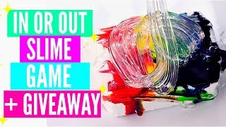 IN OR OUT SLIME GAME + GIVEAWAY! YOU'RE OUT IF CHALLENGE