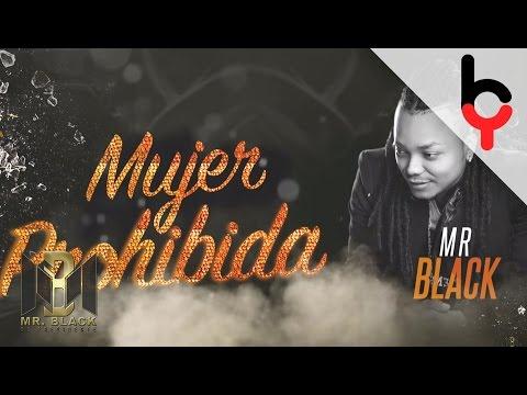 Mr Black - Mujer Prohibida [Lyrics]