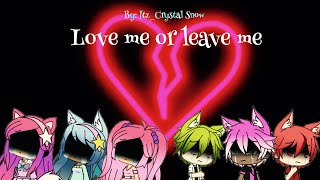 Love me or leave me GLMV