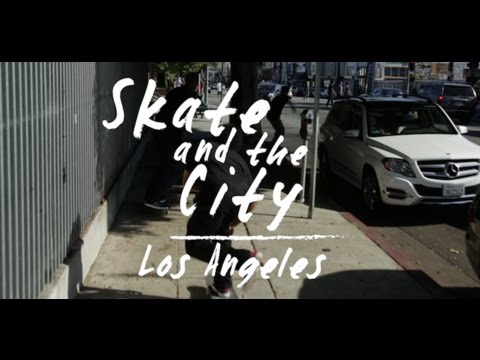Skate & The City: Los Angeles w/ Terry Kennedy Teaser
