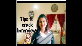Tips to crack Interviews