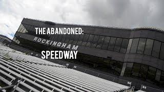 The Abandoned Rockingham Speedway
