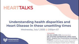 Understanding Health Disparities and Heart Disease in These Unsettling Times