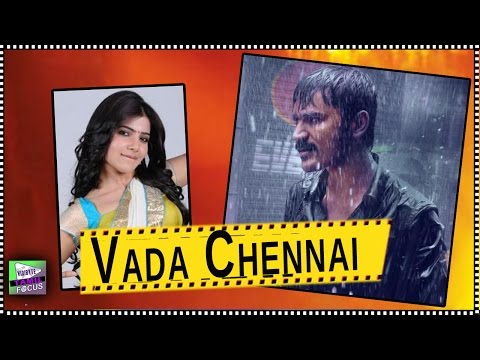 Samantha Roped a Slum Girl For Dhanush's 'Vada Chennai' Tamil Movie - Tamil Focus