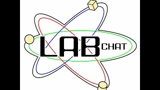 Lab Chat - Episode 3 (May 6, 2016) - Part 1