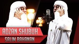BEST VOICE | Adzan Shubuh | Salim Bahanan