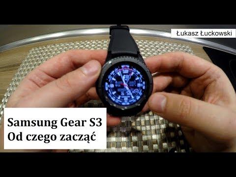 Samsung Gear S3 jak zacząć korzystać z zegarka   Poradnik