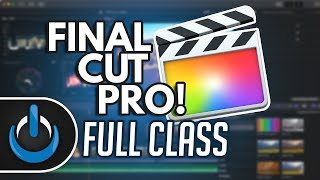 Final Cut Pro 2018 Full Class with Free PDF Guide