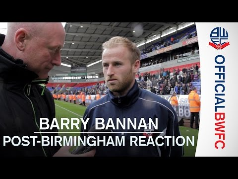 BARRY BANNAN | Post-Birmingham reaction