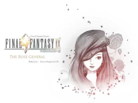 The Rose General ~ Final Fantasy IX (OC Remix)