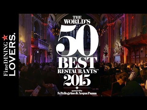 The 50 Best Restaurant 2015 Highlights | Fine Dining Lovers by S.Pellegrino & Acqua Panna