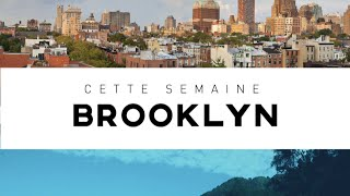 Destination Francophonie #115 - BROOKLYN