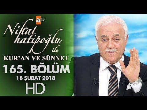 Nihat Hatipoğlu ile Kur'an ve Sünnet - 18 Şubat 2018
