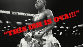 """ADRIEN BRONER ANNOUNCES HIS RETIREMENT SAYS """"ITS OVA"""" 