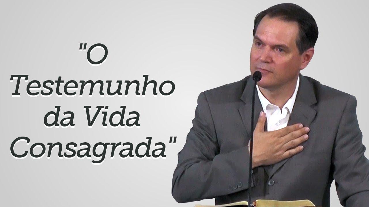 """""""O Testemunho da Vida Consagrada"""" - Sérgio Lima"""