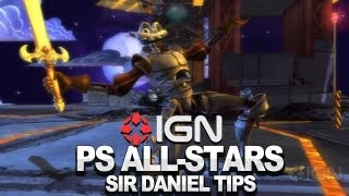 Seth Killian's Sir Daniel Tips & Tricks - PlayStation All-Stars