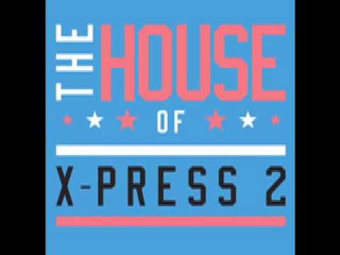 X-Press 2 Ft. Alison Limerick - In The Blood