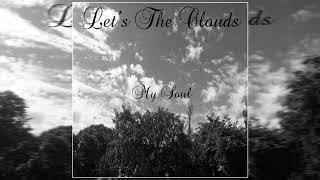 Download Lagu Let's the clouds - My Soul (Full Album) Gratis STAFABAND