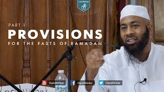 Provisions for the Fasts of Ramadan | Part 1 – Abdullah Al-Ansari