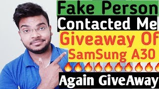 Fake person contacted me for GIVEAWAY of Samsung A30😡😡❌... again giveaway ?📱 || Android guruji ||