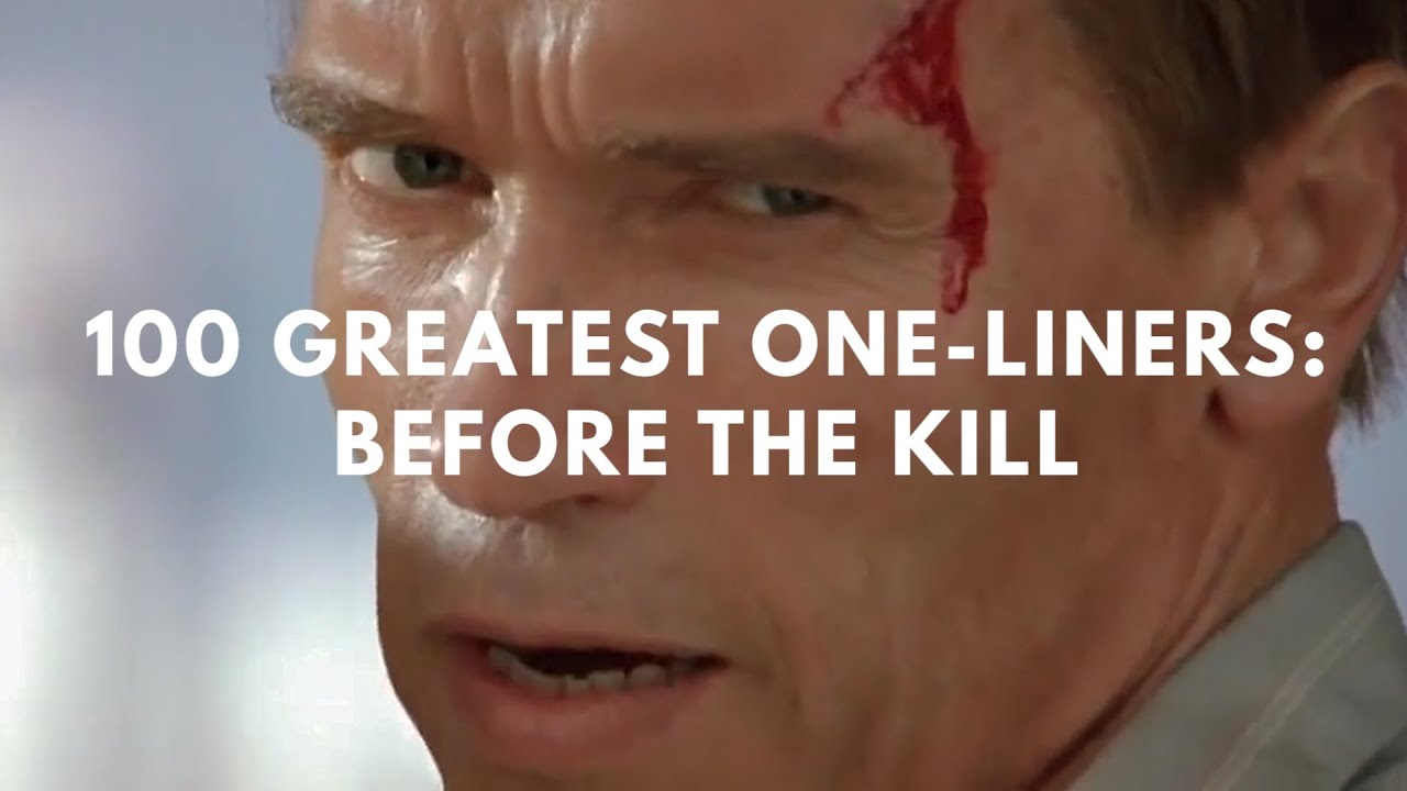 The 100 Best Pre-Kill One-Liners