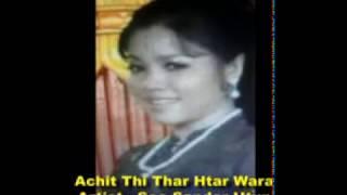 Achit Thi Thar Htarwara----Soe Sandar Htun
