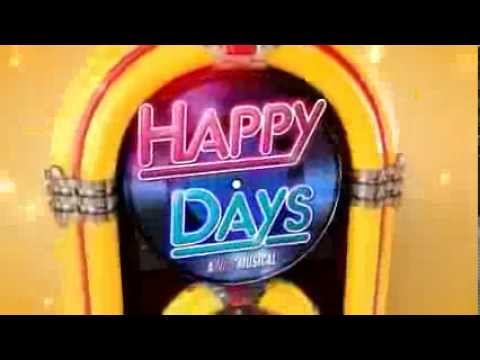 Happy Days - The Musical Tour Teaser Trailer
