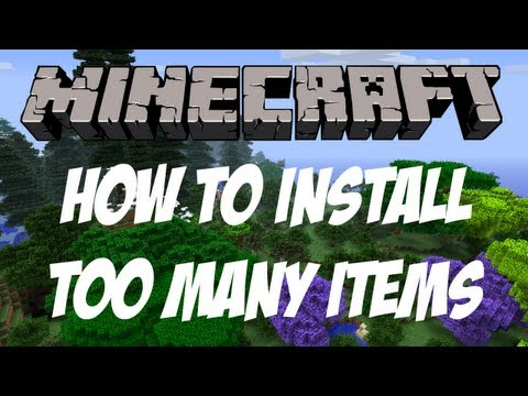 Minecraft 1.6.1    Too Many Items Mod (Tutorial + Download)