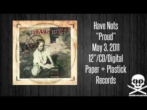 Have Nots - Proud