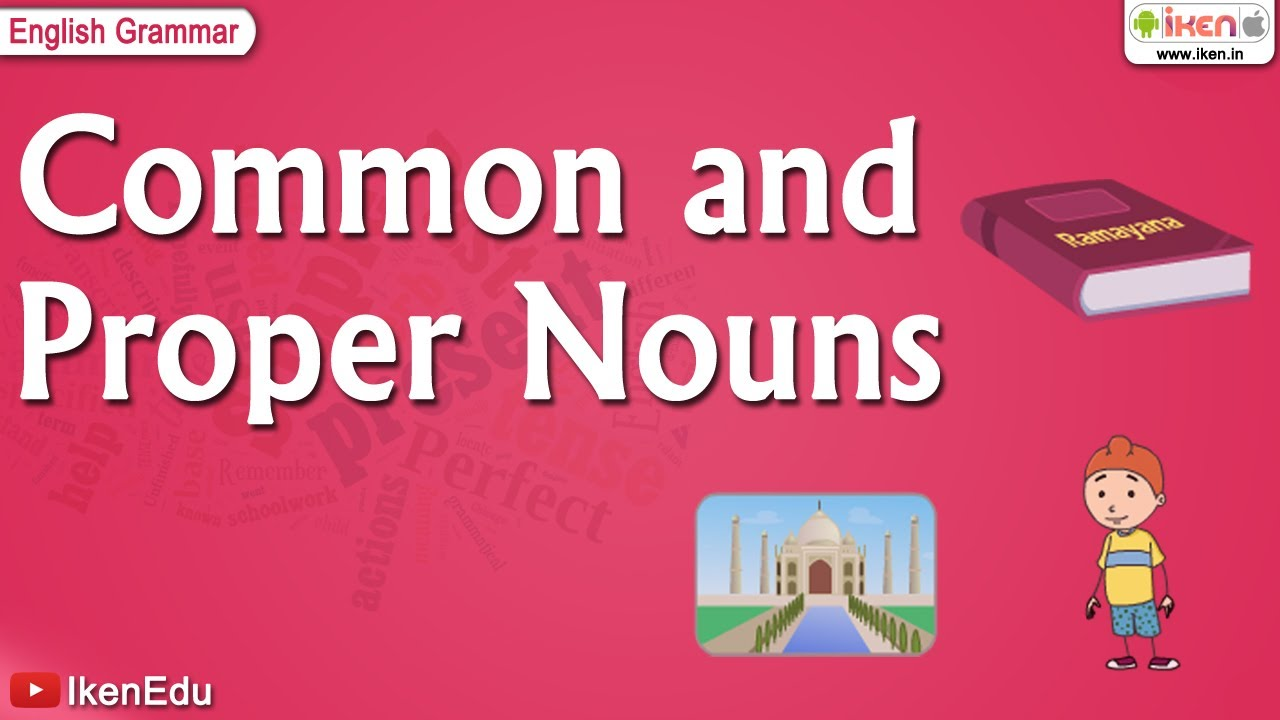 Learning English Grammar: Proper Noun and Common Noun - YouTube