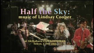 Half the Sky: Music of Lindsay Cooper Promo Video