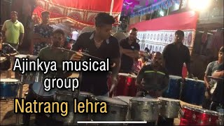 Natrang Lehraa Ajinkya musical group ( Byculla )
