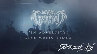 BEYOND CREATION - In Adversity (live)