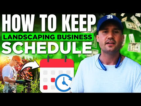 How To Keep An Organized Landscaping Business Schedule