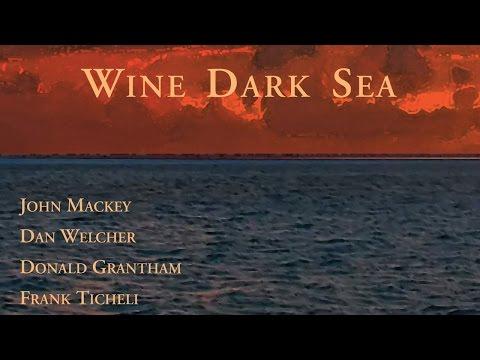 Jerry Junkin & The University of Texas Wind Ensemble: Wine Dark Sea