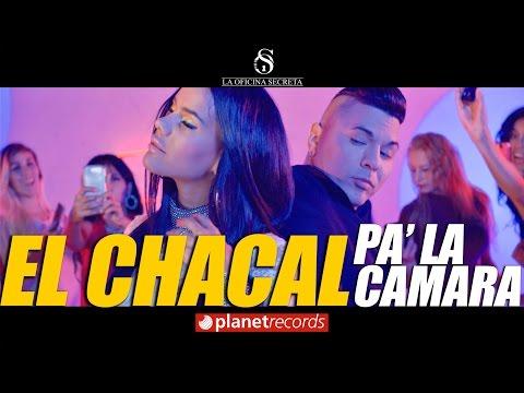 El Chacal Pa' La Camara pop music videos 2016