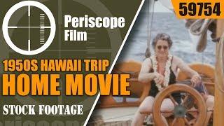 1950s HAWAII TRIP HOME MOVIE with MAUNA LOA VOLCANO ERUPTION 59754