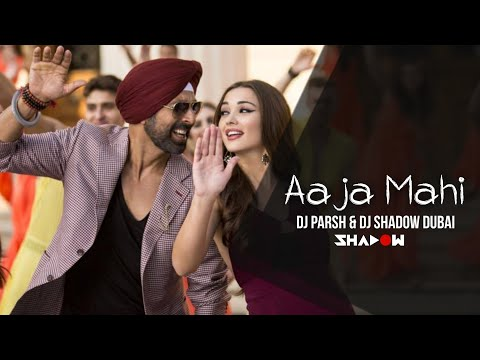 Aaja Mahi | Singh is Bling | DJ Parsh & DJ Shadow Dubai | Akshay Kumar | 2015