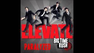 Big Time Rush - Paralyzed - Elevate Album (Bonus Track) (HD)