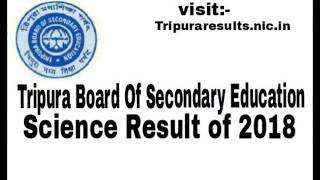 TBSE Science Results Cheak. Visit :-Tripura Results.nic.in