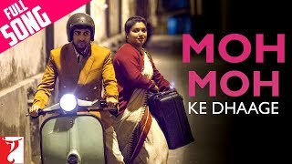Moh Moh Ke Dhaage Video song from Dum Laga Ke Haisha